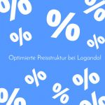 Optimierte Preisstruktur bei Logando!